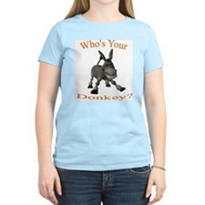 Who's Your Donkey T-Shirt