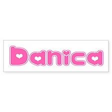 """""""Danica"""" Bumper Bumper Sticker"""