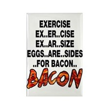 Exercise Eggs Are Sides Bacon Rectangle Magnet