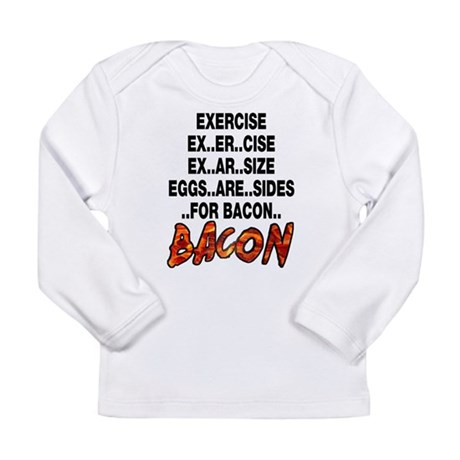 Exercise Eggs Are Sides Bacon Long Sleeve Infant T