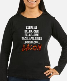 Exercise Eggs Are Sides Bacon T-Shirt