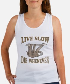 Live Slow Die Whenever Women's Tank Top