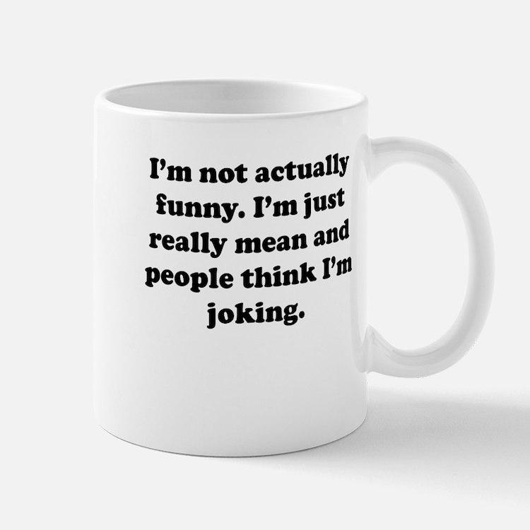 Just Really Mean Mug