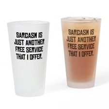 Free Sarcasm Drinking Glass