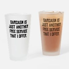 Free Sarcasm Drinking Glass