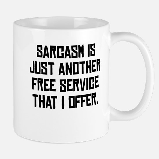 Free Sarcasm Mug