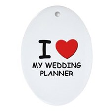 I Love wedding planners Oval Ornament