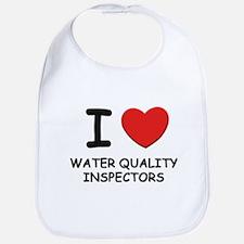 I Love water quality inspectors Bib