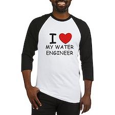 I Love water engineers Baseball Jersey