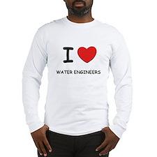 I Love water engineers Long Sleeve T-Shirt