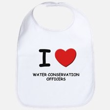 I Love water conservation officers Bib