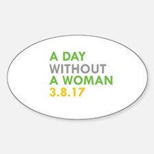 A DAY WITHOUT A WOMAN 3.8.17 Decal