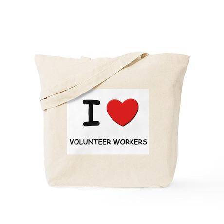 I Love volunteer workers Tote Bag