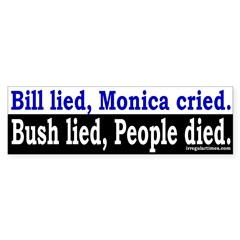 Bill, Monica and Bush Bumper Sticker