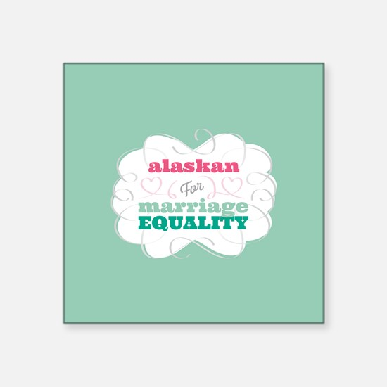 Alaskan for Equality Sticker
