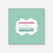 Kamaaina for Equality Sticker