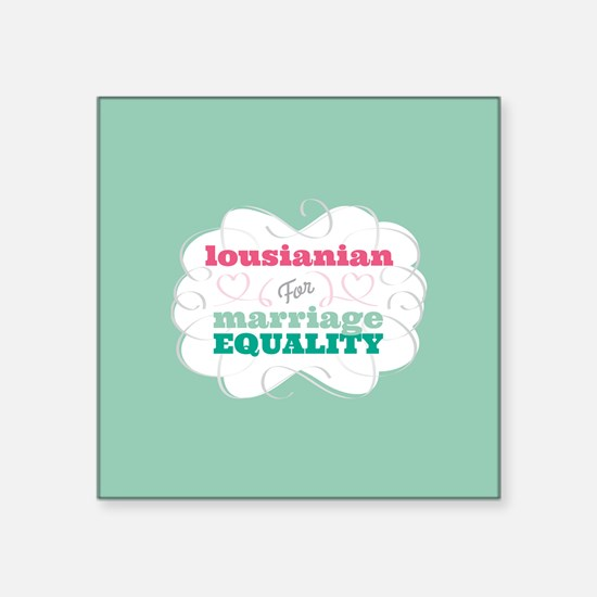 Lousianian for Equality Sticker