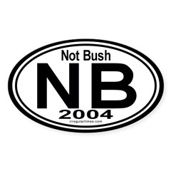Not Bush 2004 Auto Oval Decal