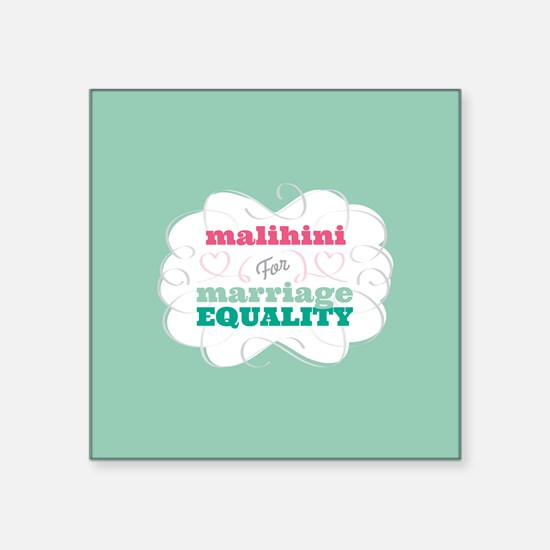 Malihini for Equality Sticker
