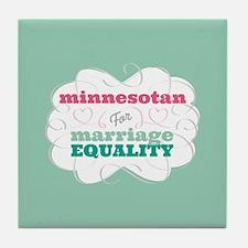Minnesotan for Equality Tile Coaster
