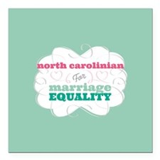 North Carolinian for Equality Square Car Magnet 3""