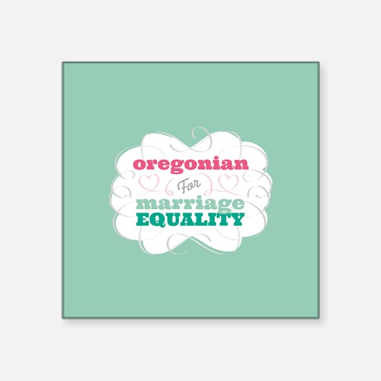 Oregonian for Equality Sticker