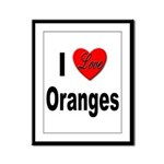 I Love Oranges Framed Panel Print