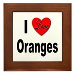 I Love Oranges Framed Tile