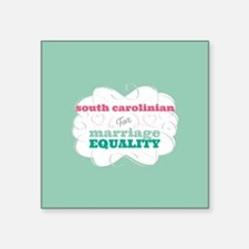 South Carolinian for Equality Sticker
