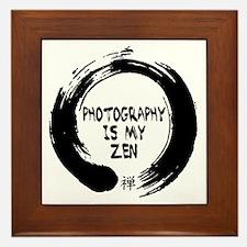 Photography is my Zen-1 Framed Tile