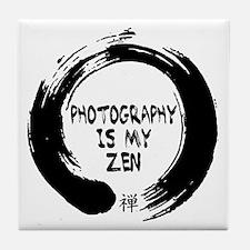Photography is my Zen-1 Tile Coaster