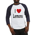 I Love Lemons (Front) Baseball Jersey