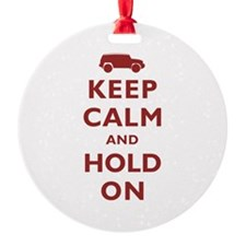 FJCruiser Keep Calm and Hold On Ornament