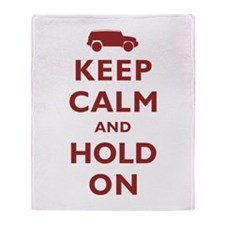 FJCruiser Keep Calm and Hold On Throw Blanket