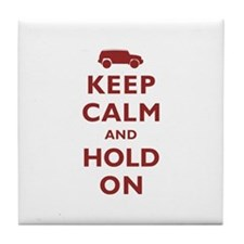 FJCruiser Keep Calm and Hold On Tile Coaster