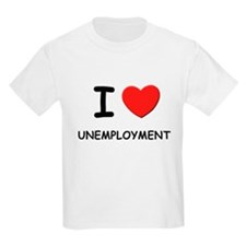 I Love unemployment Kids T-Shirt