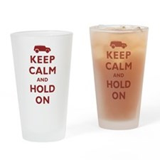 FJCruiser Keep Calm and Hold On Drinking Glass