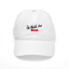 """""""The World's Best Nun"""" Baseball Cap"""