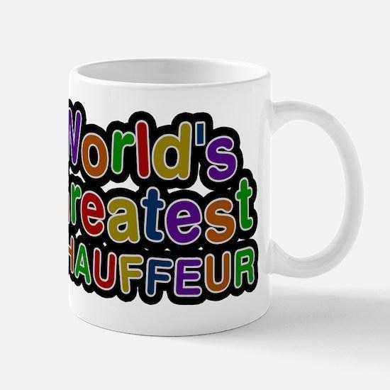 Worlds Greatest CHAUFFEUR Mugs