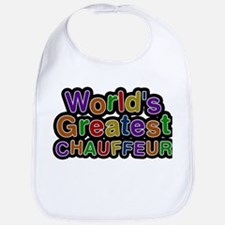 Worlds Greatest CHAUFFEUR Baby Bib