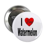 I Love Watermelon Button