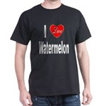 I Love Watermelon (Front) Dark T-Shirt