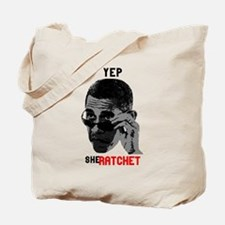 Yep, She Ratchet Tote Bag