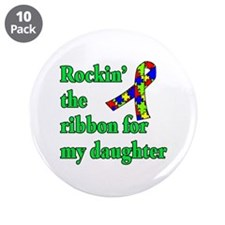 """Autism Ribbon for My Daughter 3.5"""" Button (10 pack"""