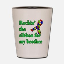 Autism Ribbon for My Brother Shot Glass