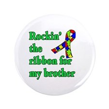 """Autism Ribbon for My Brother 3.5"""" Button (100 pack"""