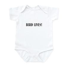 BIRD LIVES! Infant Bodysuit