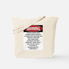 Lunatic Warning Tote Bag