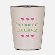 MomMom Joanne Shot Glass