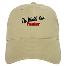 """The World's Best Pastor"" Baseball Cap"
